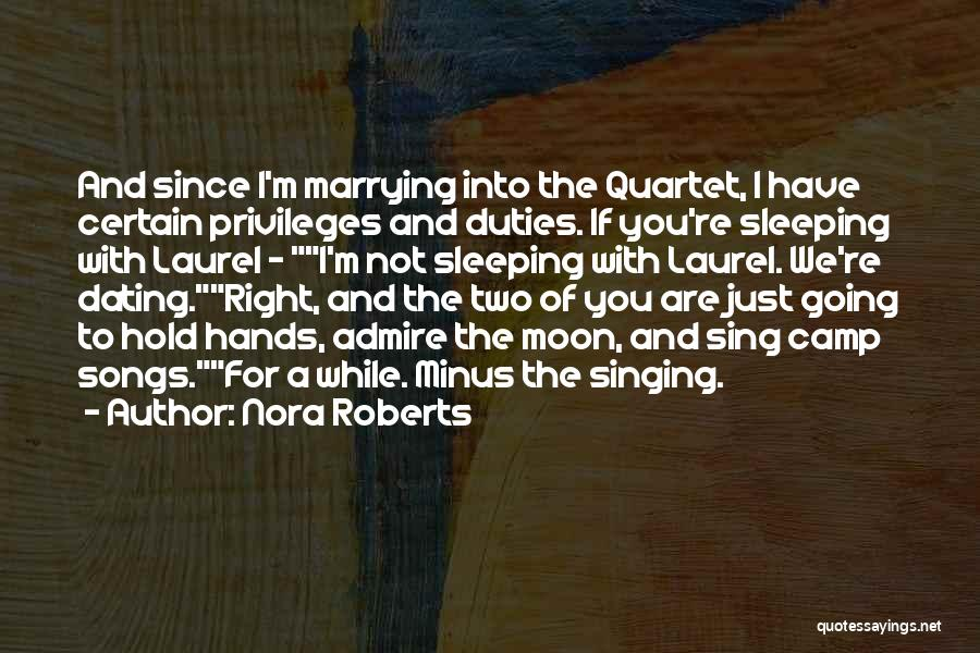 Quartet Quotes By Nora Roberts