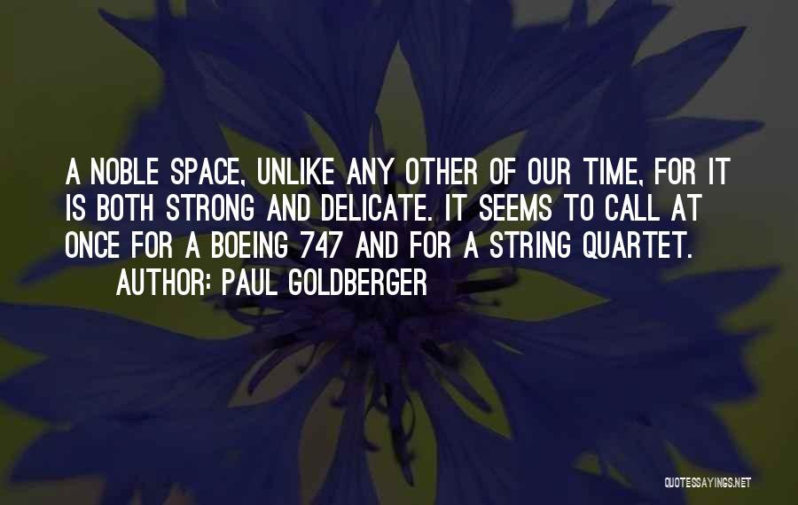 Quartet Quotes By Paul Goldberger