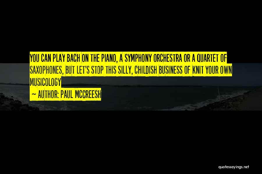 Quartet Quotes By Paul McCreesh