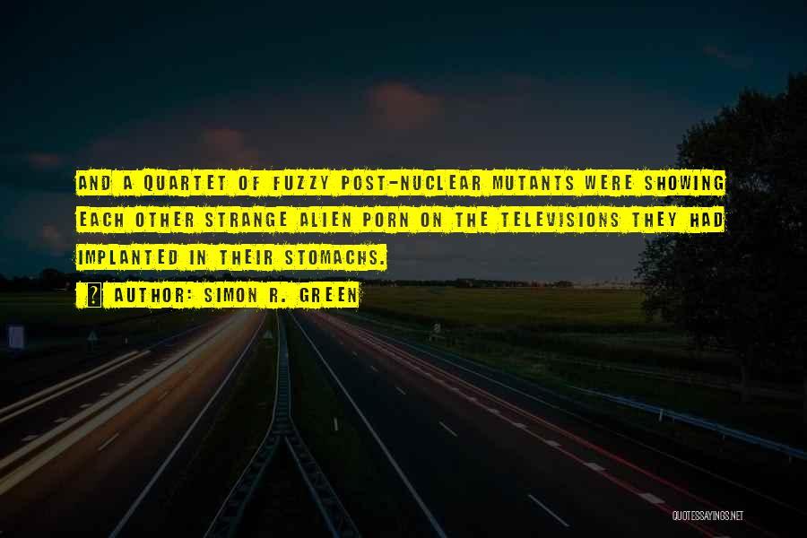 Quartet Quotes By Simon R. Green