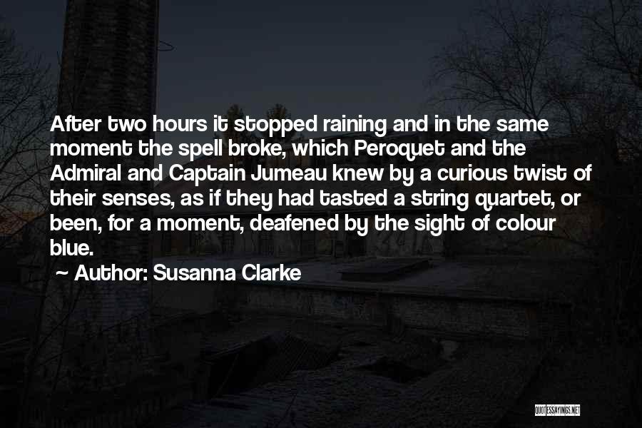 Quartet Quotes By Susanna Clarke