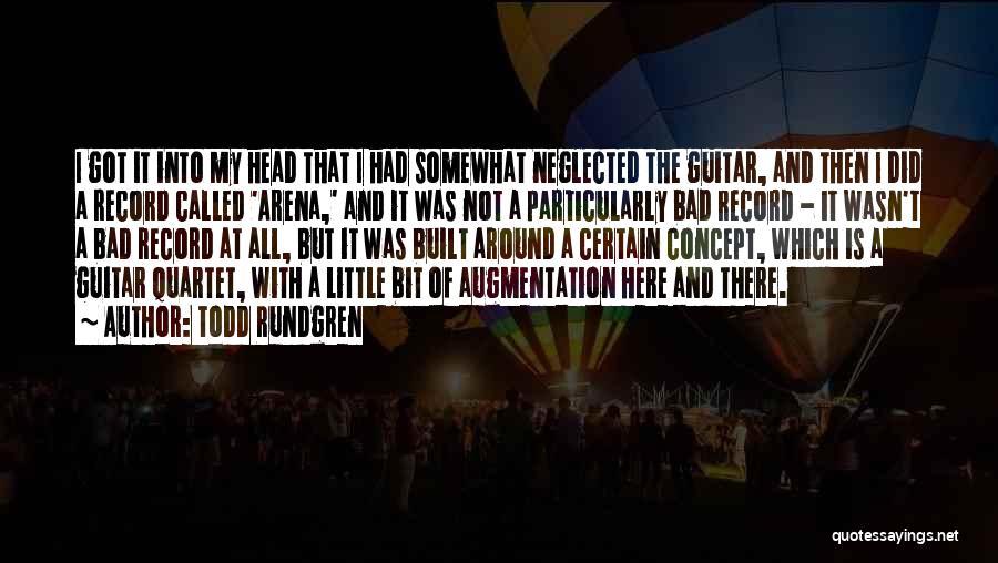 Quartet Quotes By Todd Rundgren