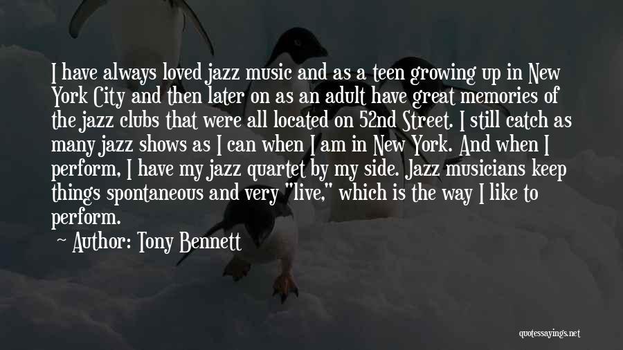 Quartet Quotes By Tony Bennett