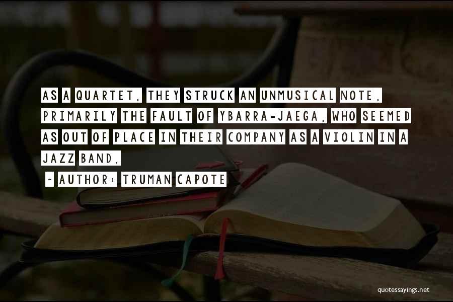 Quartet Quotes By Truman Capote