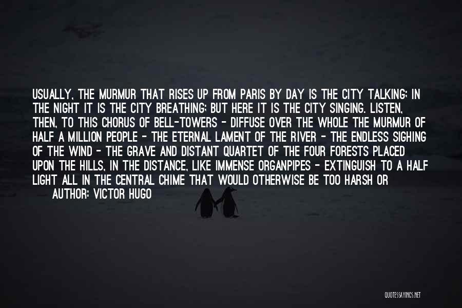 Quartet Quotes By Victor Hugo