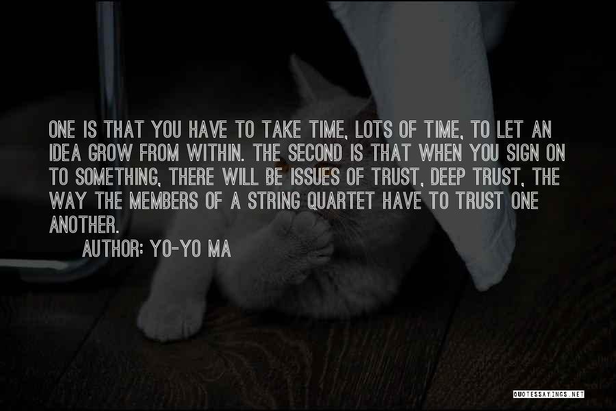 Quartet Quotes By Yo-Yo Ma