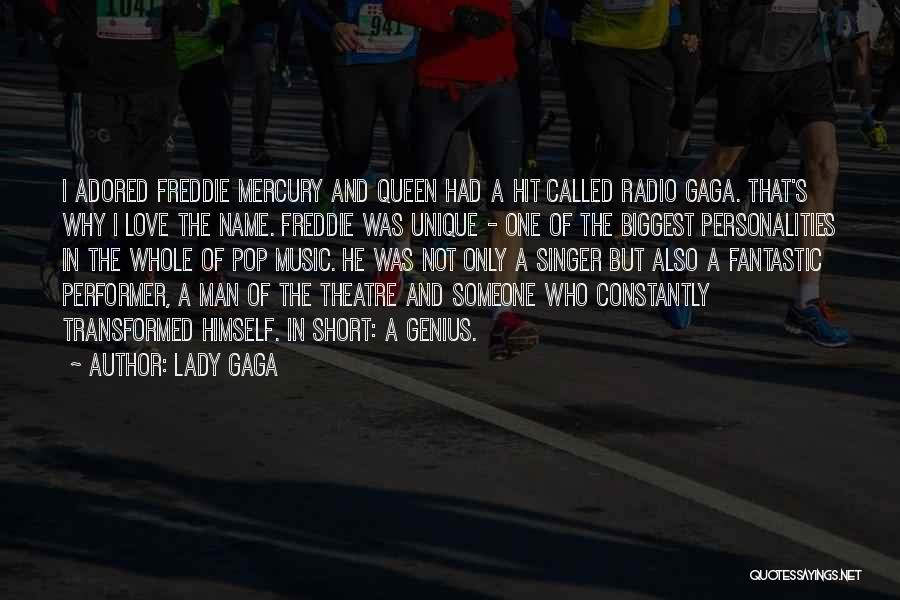 Queen Freddie Quotes By Lady Gaga
