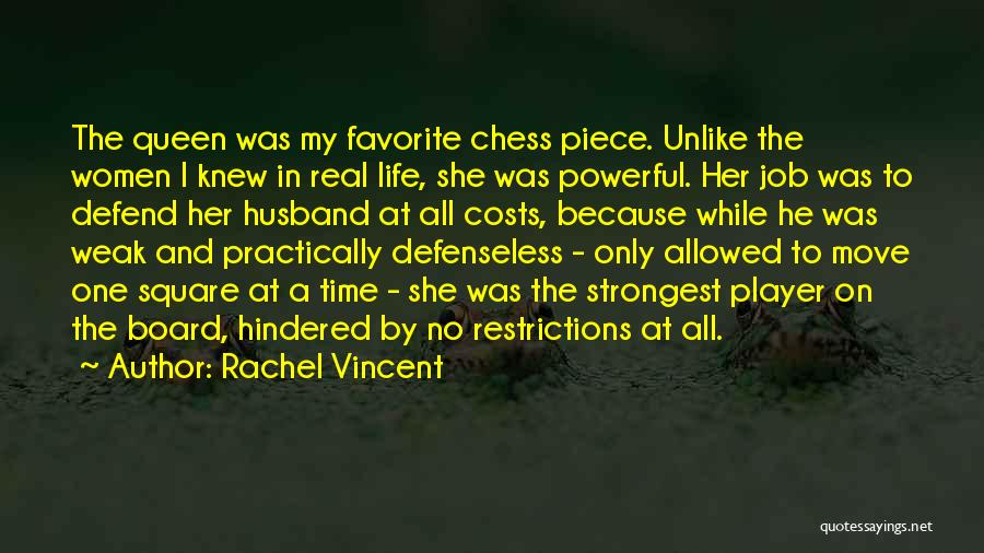 Top 37 Quotes & Sayings About Queen In Chess