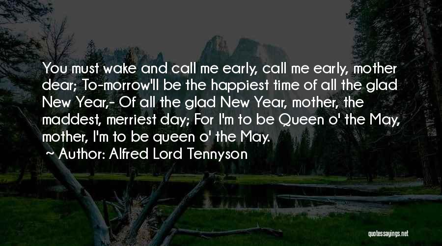 Queen Mother Quotes By Alfred Lord Tennyson