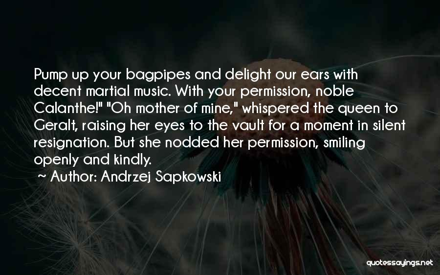 Queen Mother Quotes By Andrzej Sapkowski