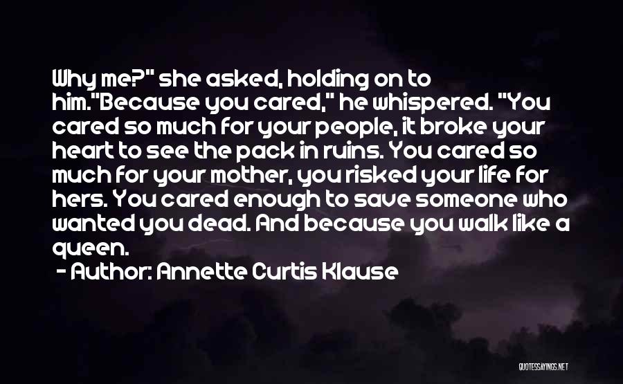 Queen Mother Quotes By Annette Curtis Klause