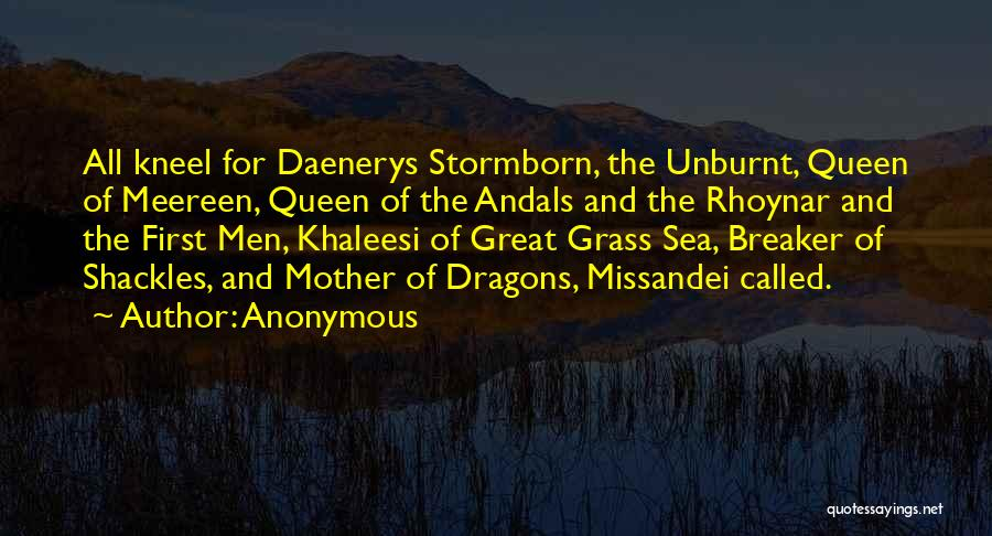Queen Mother Quotes By Anonymous