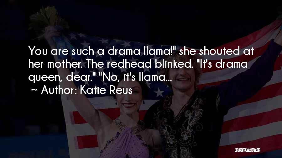 Queen Mother Quotes By Katie Reus