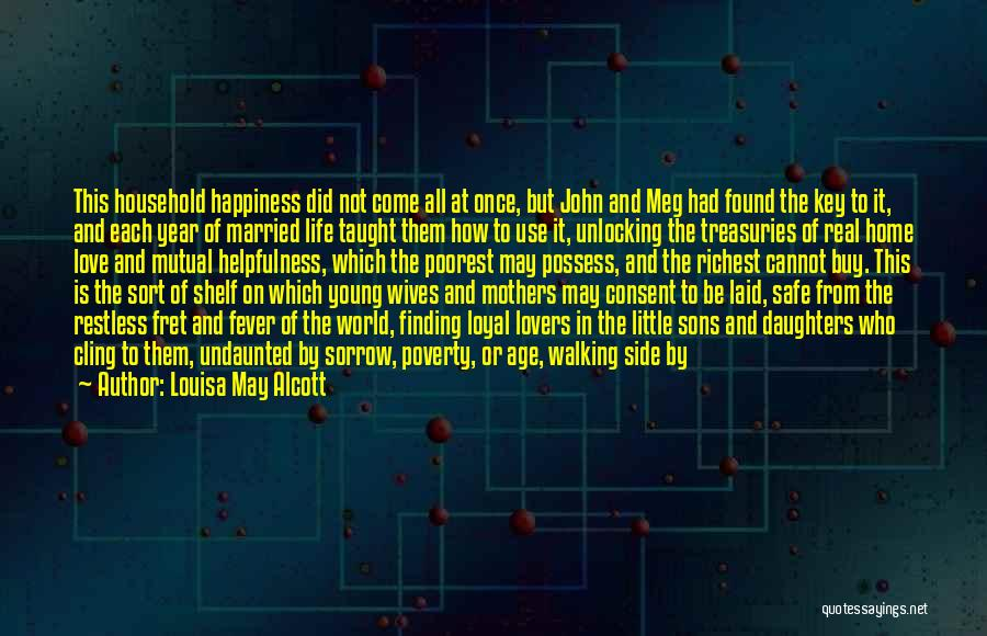 Queen Mother Quotes By Louisa May Alcott