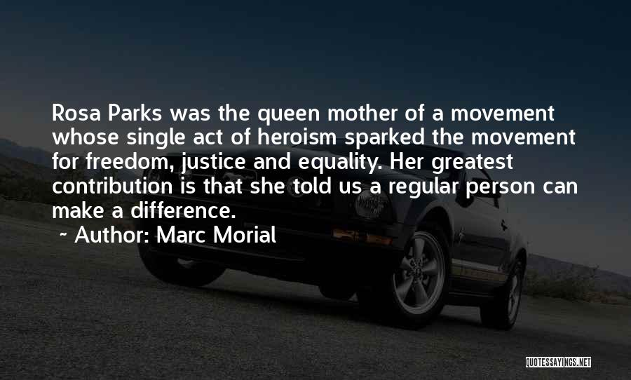 Queen Mother Quotes By Marc Morial