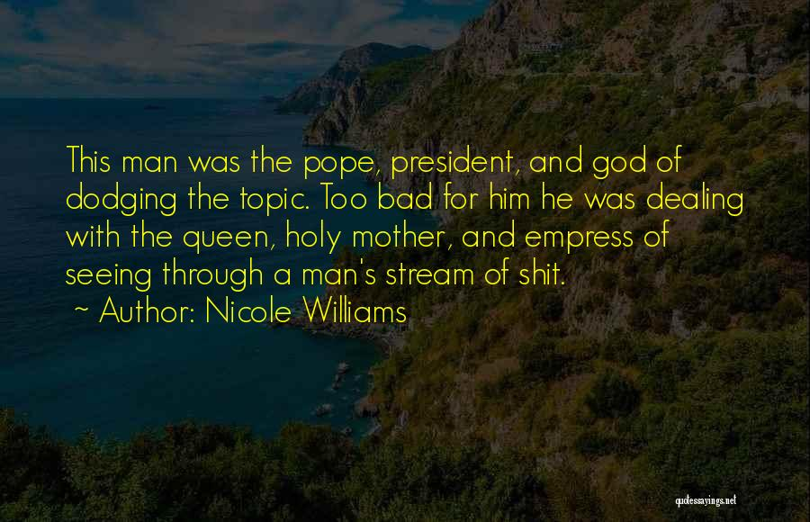 Queen Mother Quotes By Nicole Williams