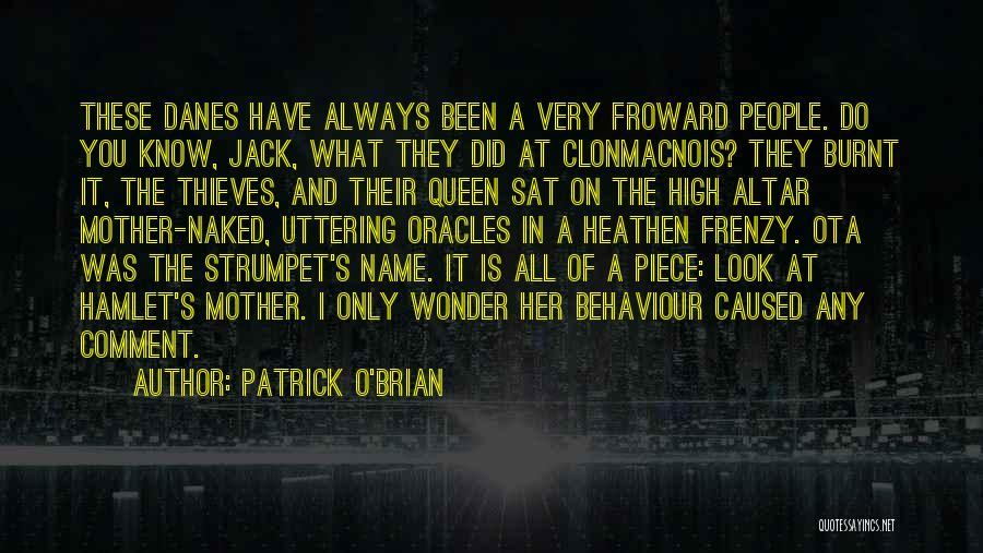 Queen Mother Quotes By Patrick O'Brian