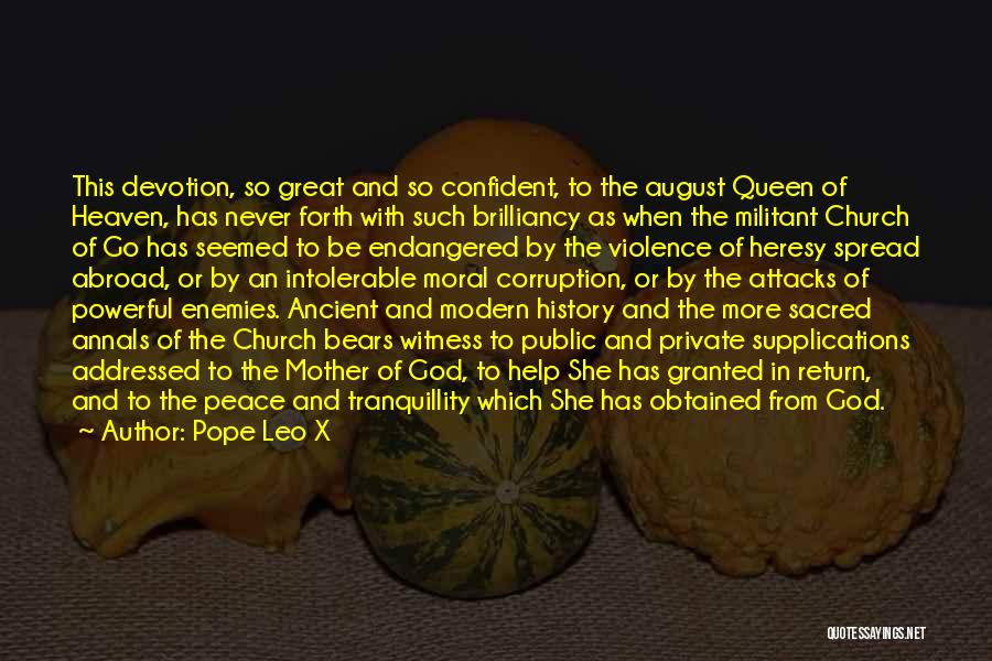 Queen Mother Quotes By Pope Leo X