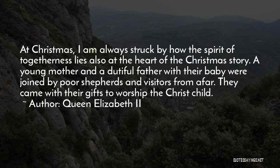 Queen Mother Quotes By Queen Elizabeth II