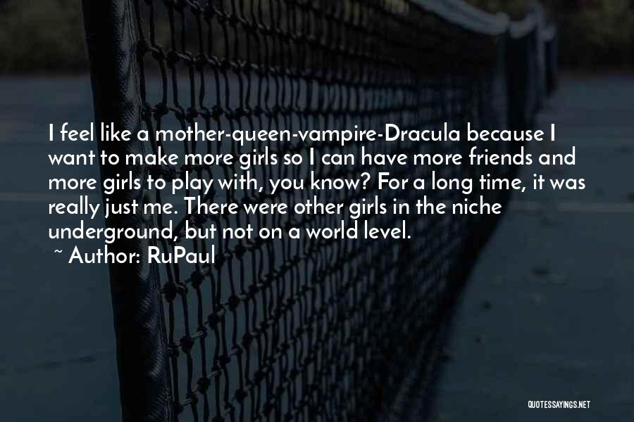 Queen Mother Quotes By RuPaul