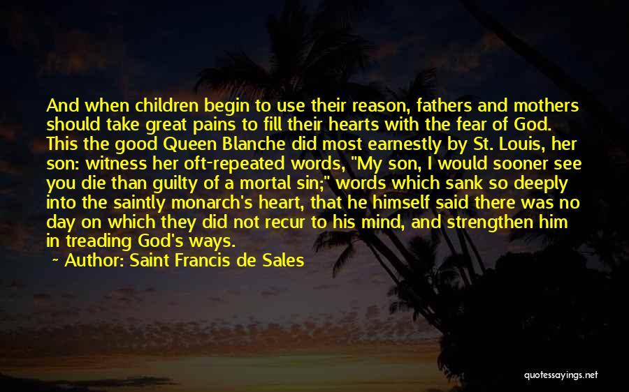 Queen Mother Quotes By Saint Francis De Sales