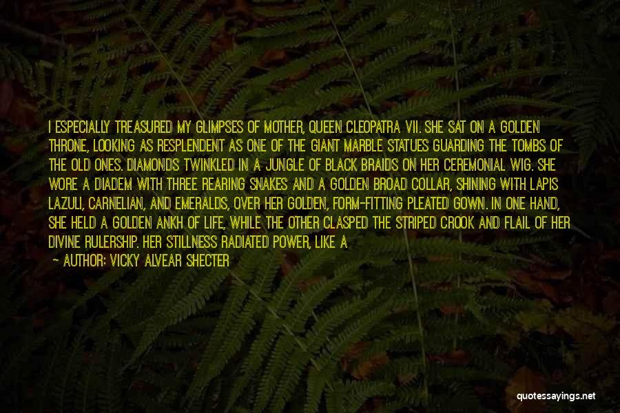 Queen Mother Quotes By Vicky Alvear Shecter