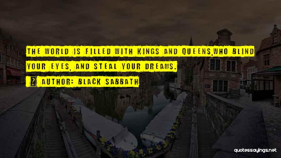 Queens Quotes By Black Sabbath