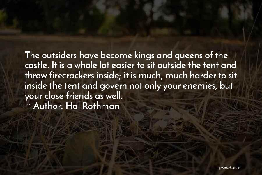 Queens Quotes By Hal Rothman