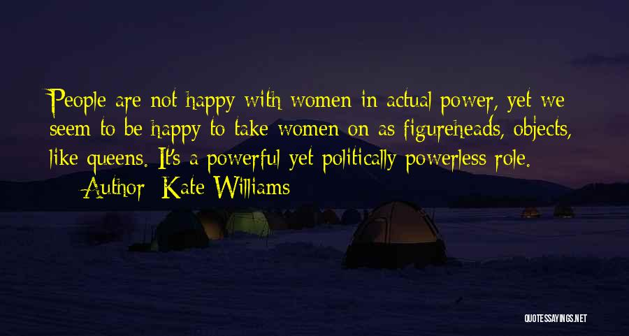 Queens Quotes By Kate Williams