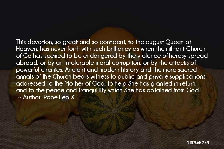 Queens Quotes By Pope Leo X