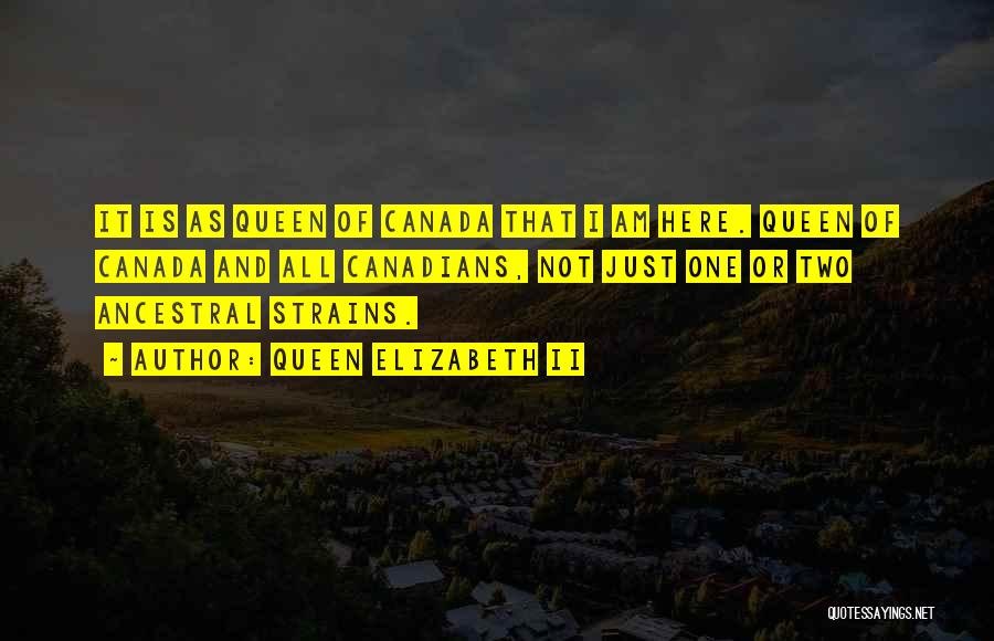 Queens Quotes By Queen Elizabeth II