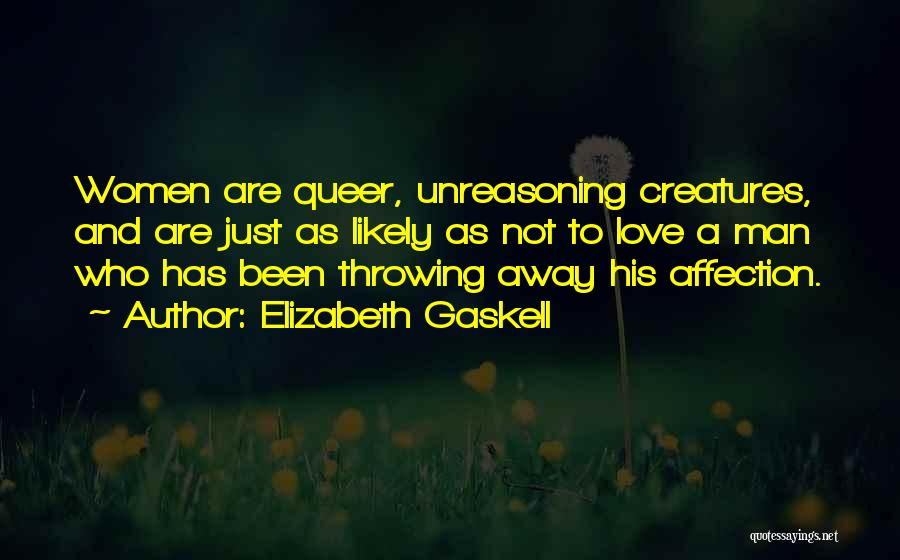 Queer Love Quotes By Elizabeth Gaskell