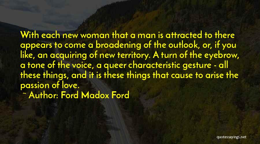 Queer Love Quotes By Ford Madox Ford