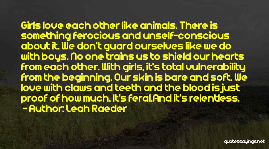 Queer Love Quotes By Leah Raeder