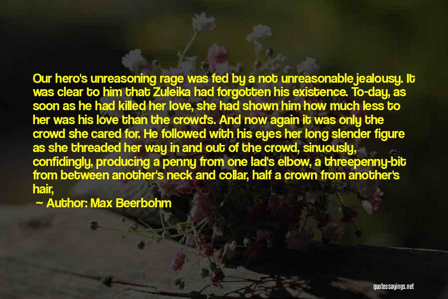 Queer Love Quotes By Max Beerbohm