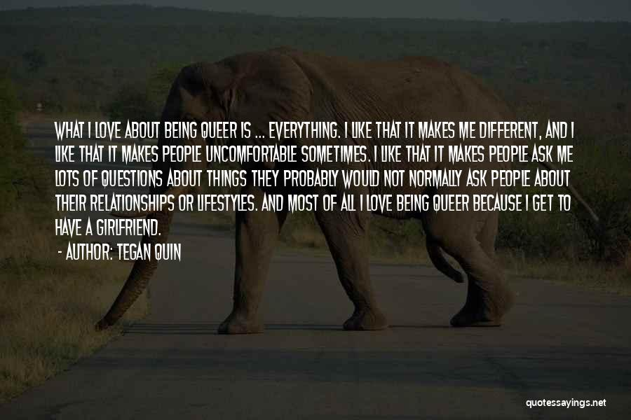 Queer Love Quotes By Tegan Quin