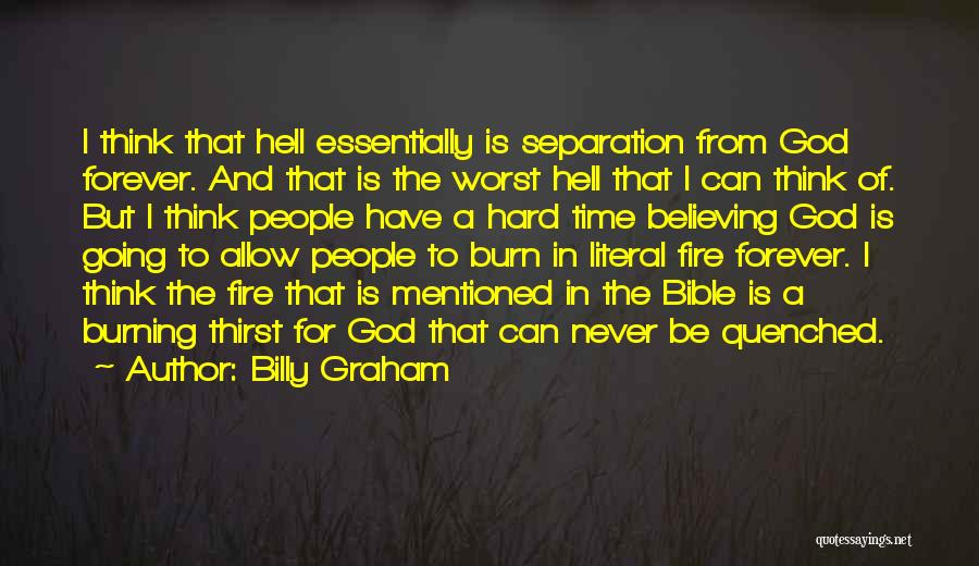 Quenched Quotes By Billy Graham