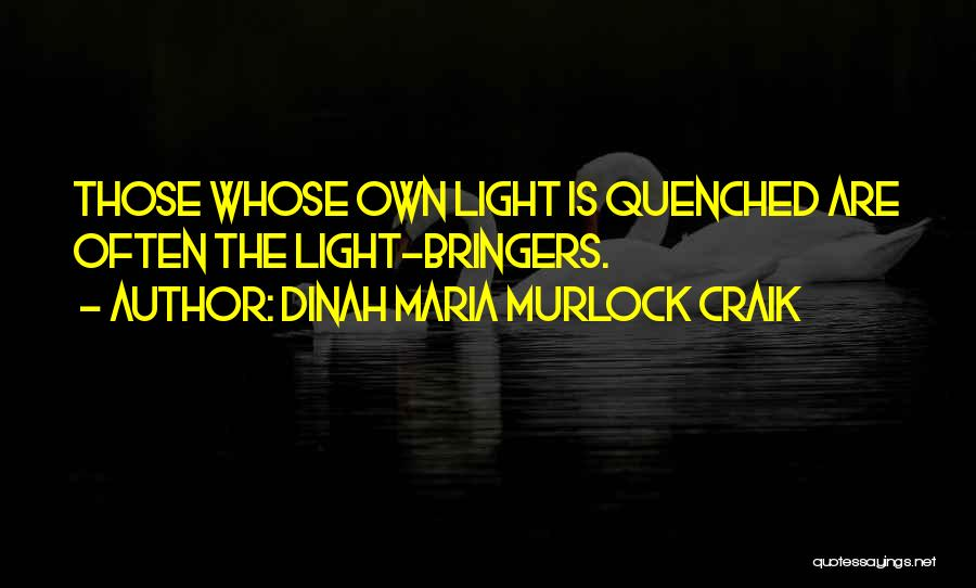 Quenched Quotes By Dinah Maria Murlock Craik