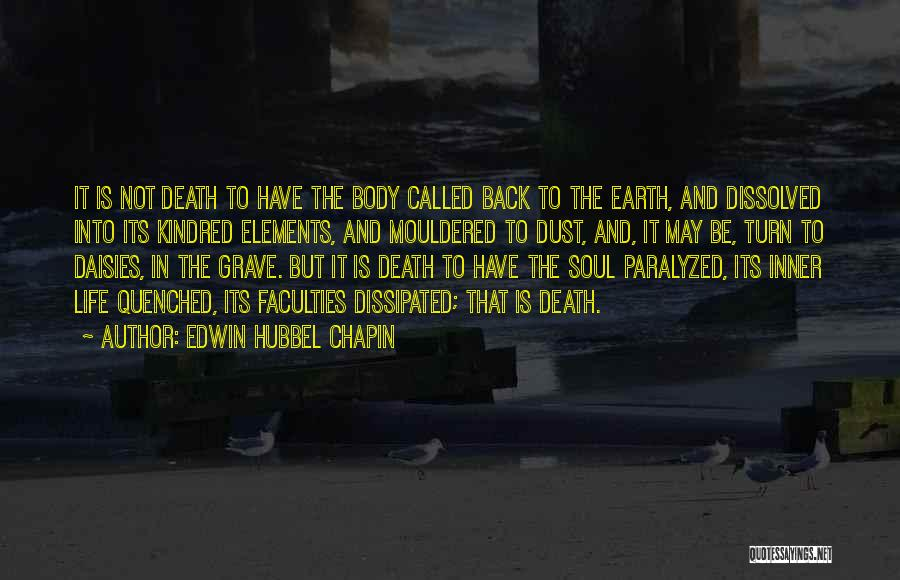 Quenched Quotes By Edwin Hubbel Chapin