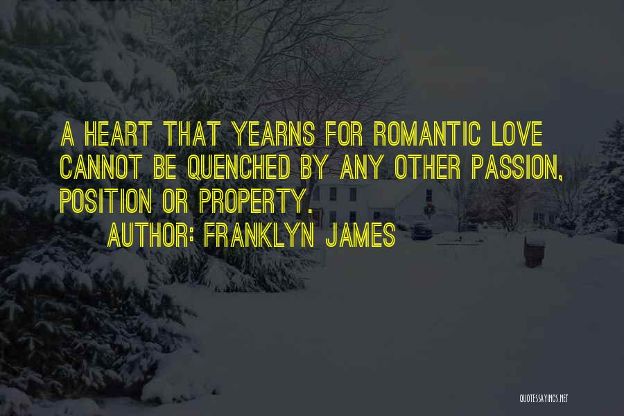 Quenched Quotes By Franklyn James