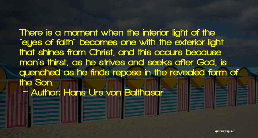 Quenched Quotes By Hans Urs Von Balthasar