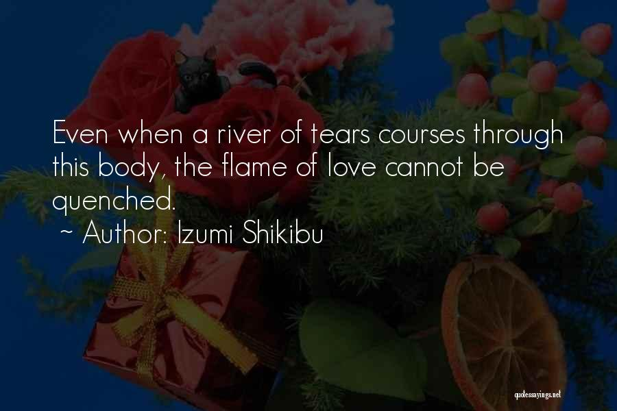 Quenched Quotes By Izumi Shikibu