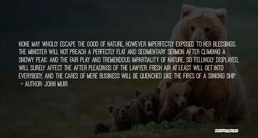 Quenched Quotes By John Muir