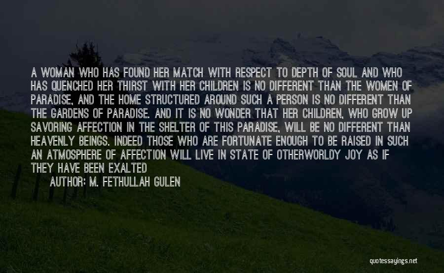 Quenched Quotes By M. Fethullah Gulen