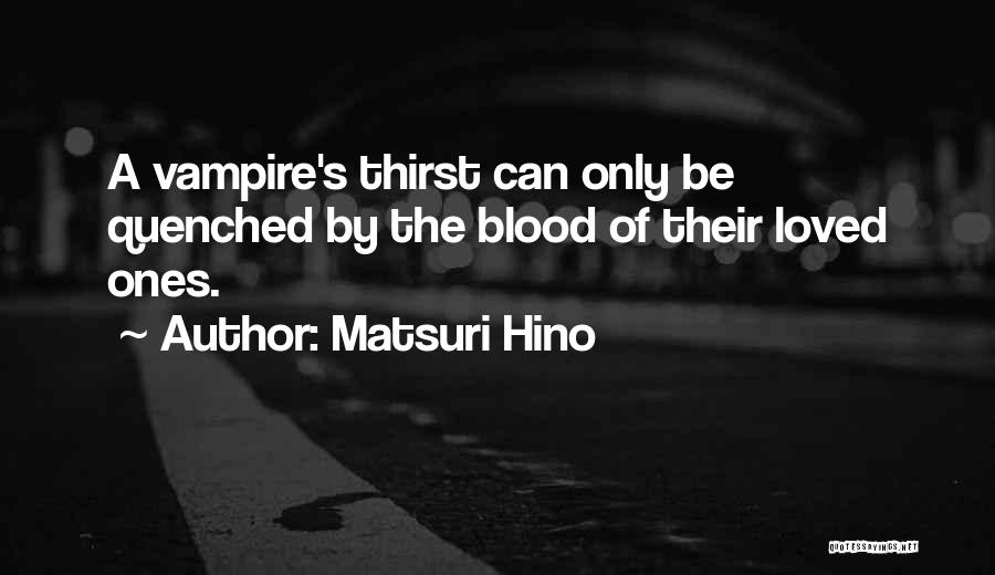 Quenched Quotes By Matsuri Hino