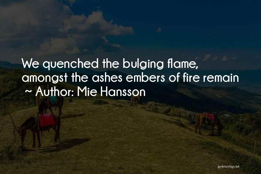 Quenched Quotes By Mie Hansson