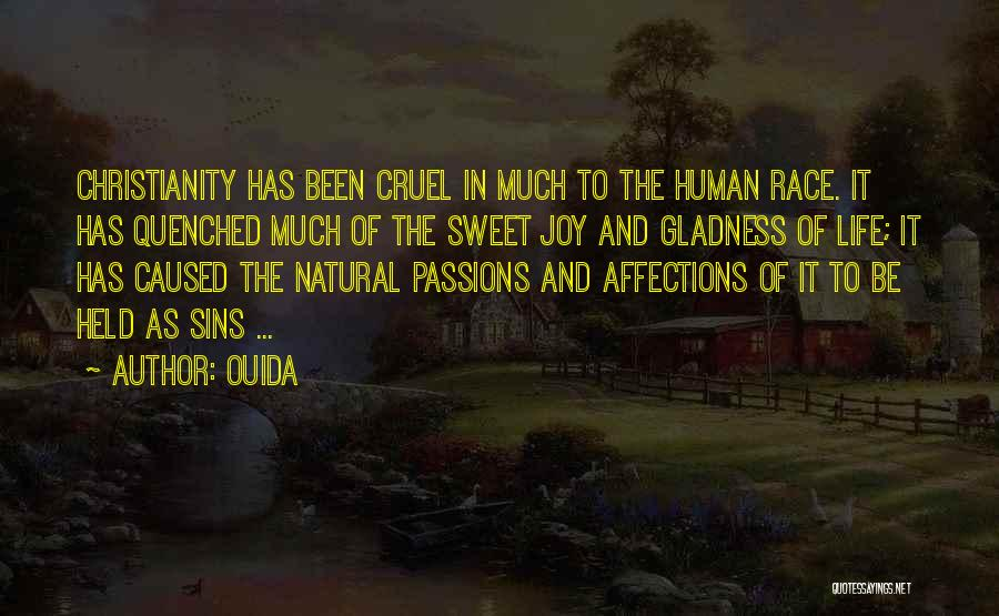 Quenched Quotes By Ouida