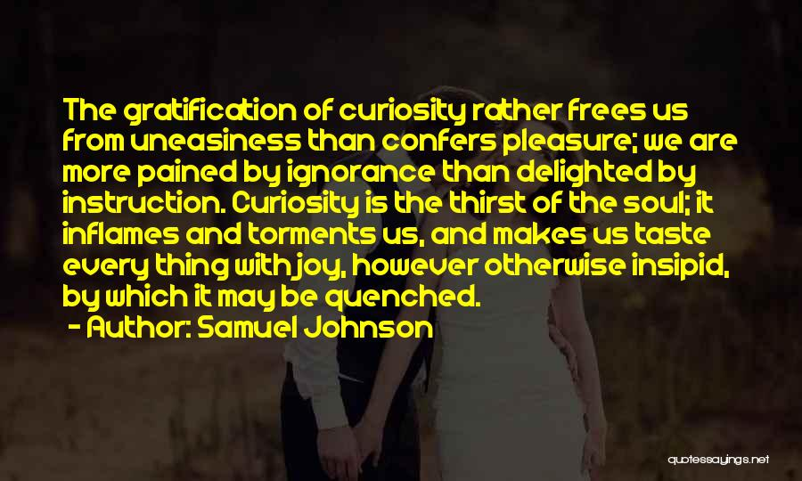 Quenched Quotes By Samuel Johnson