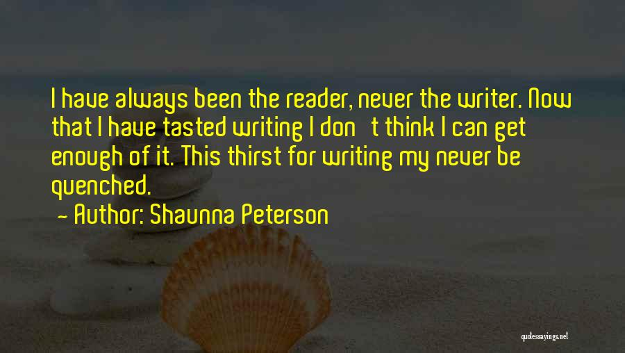 Quenched Quotes By Shaunna Peterson