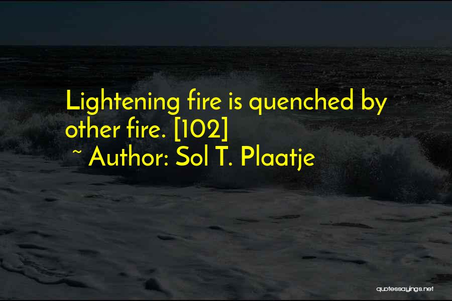 Quenched Quotes By Sol T. Plaatje